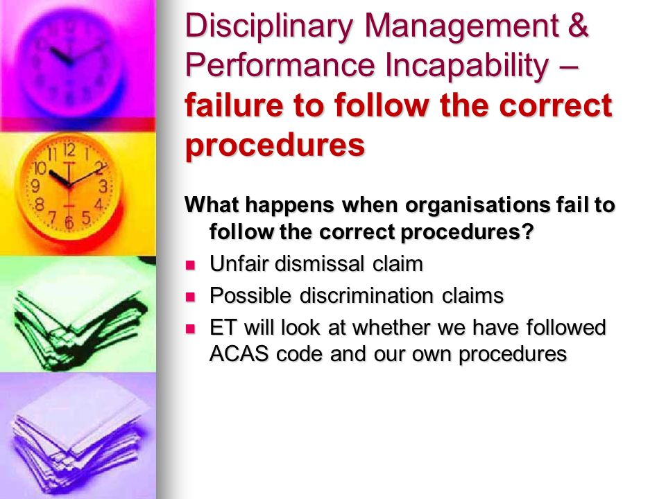 Disciplinary Management & Performance Incapability – failure to follow the correct procedures