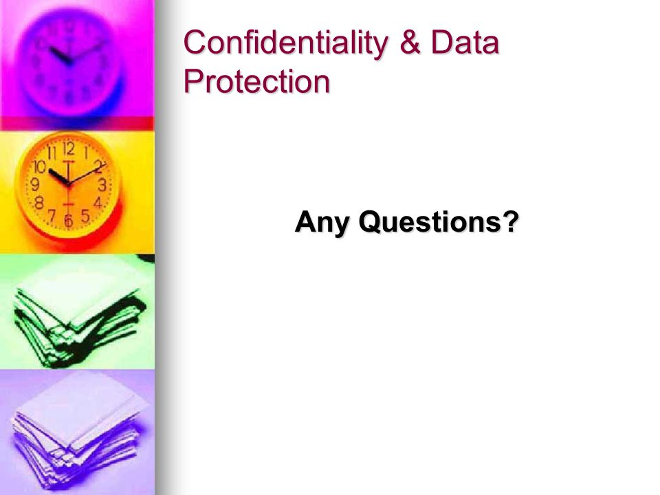 Confidentiality & Data Protection