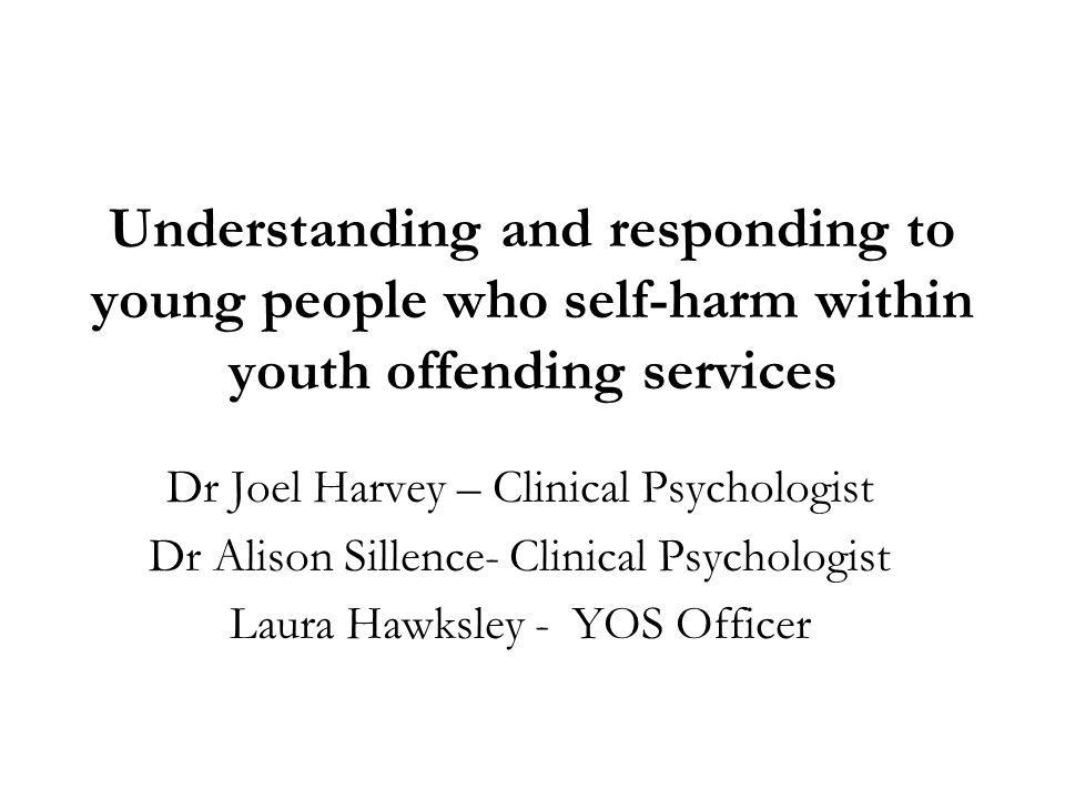 Understanding and responding to young people who self-harm within youth offending services