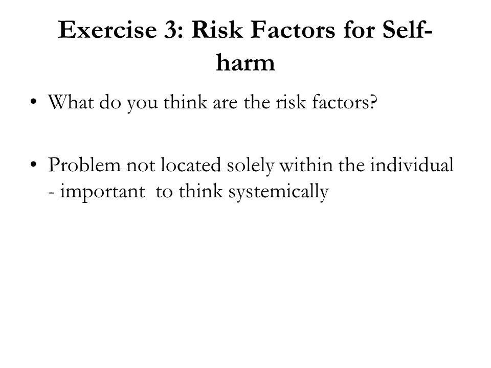 Exercise 3: Risk Factors for Self-harm