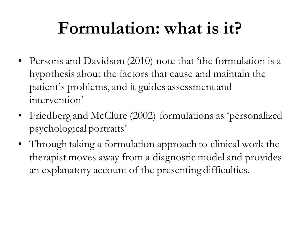 Formulation: what is it