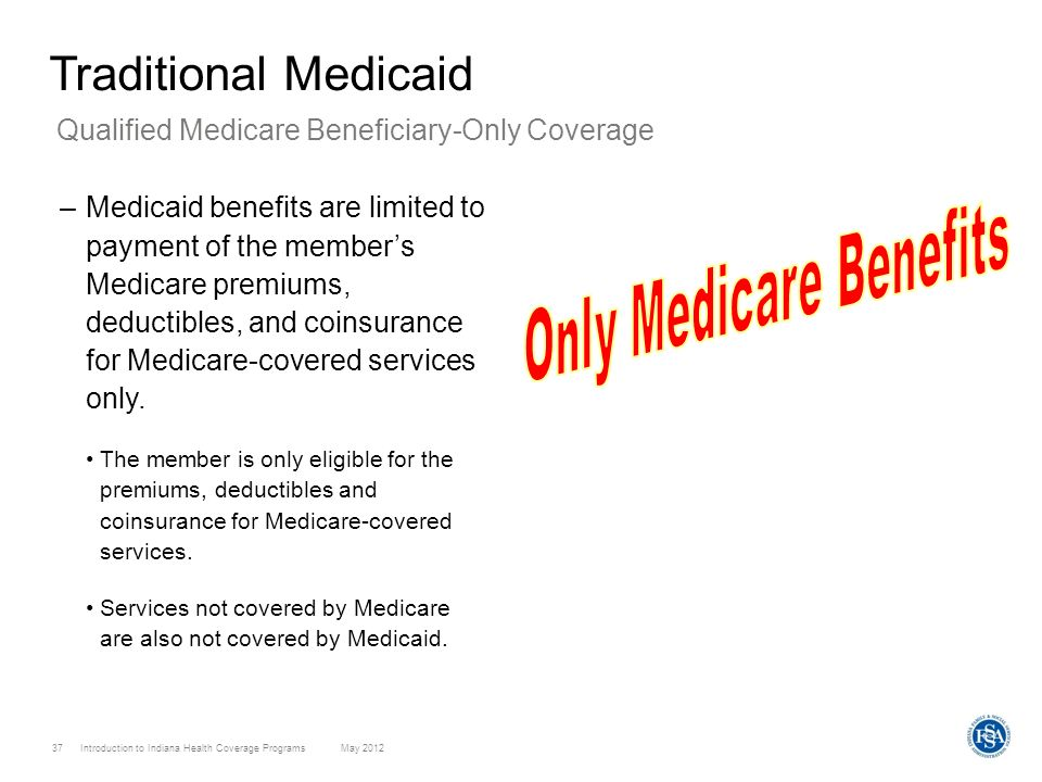 Only Medicare Benefits