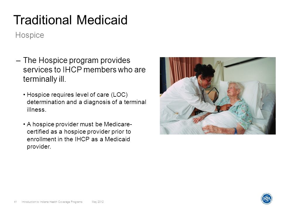 Traditional Medicaid Hospice