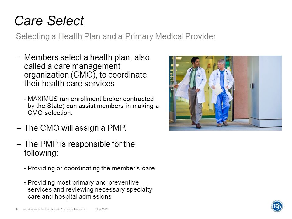 Care Select Selecting a Health Plan and a Primary Medical Provider