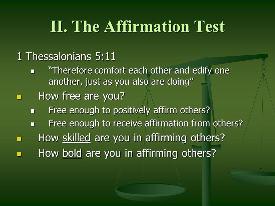 II. The Affirmation Test