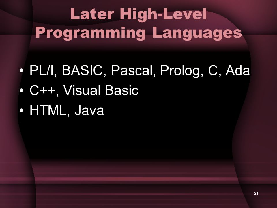 Later High-Level Programming Languages