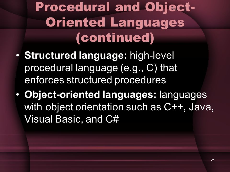 Procedural and Object-Oriented Languages (continued)