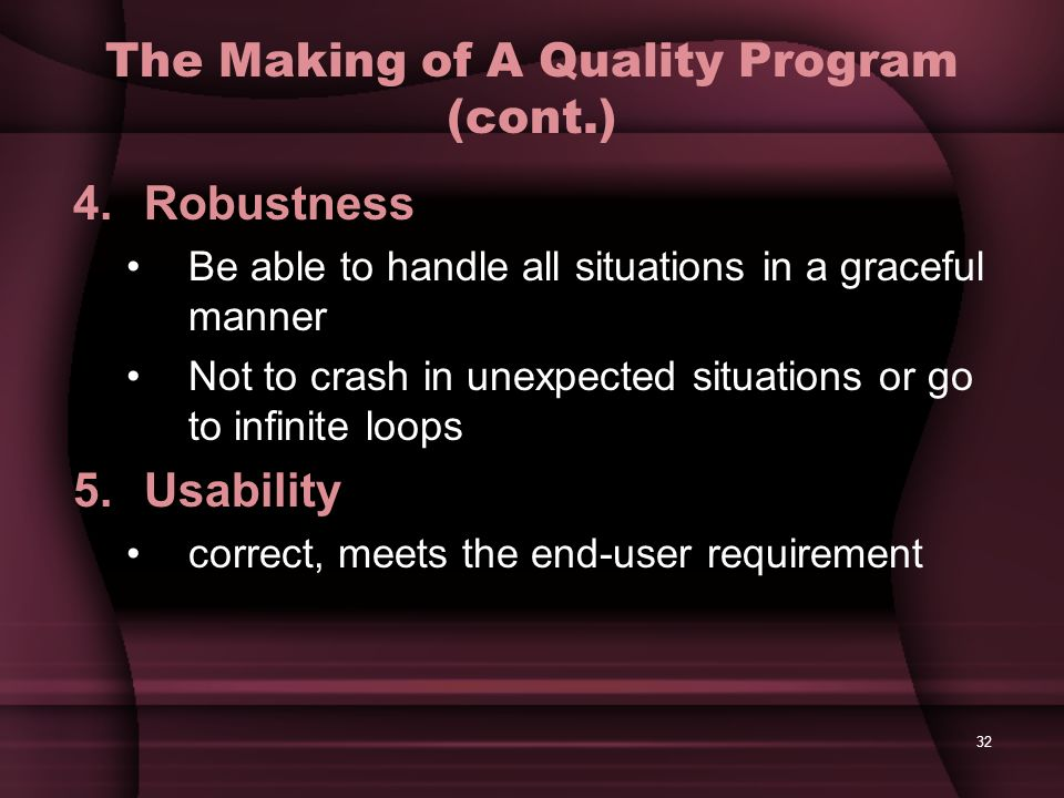 The Making of A Quality Program (cont.)