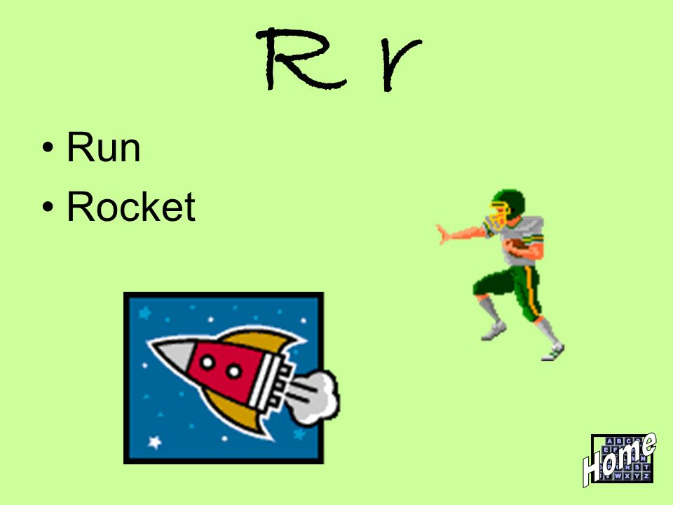 R r Run Rocket Home