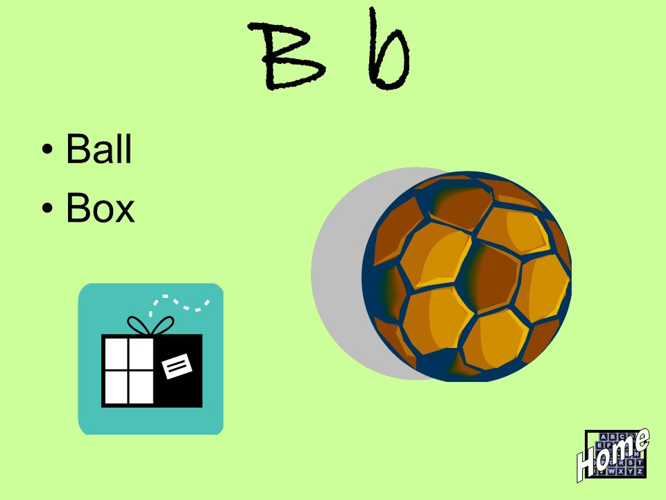 B b Ball Box Home