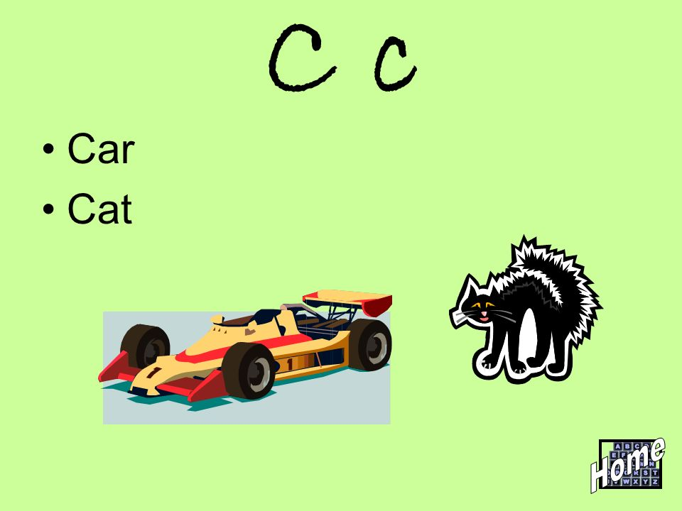 C c Car Cat Home