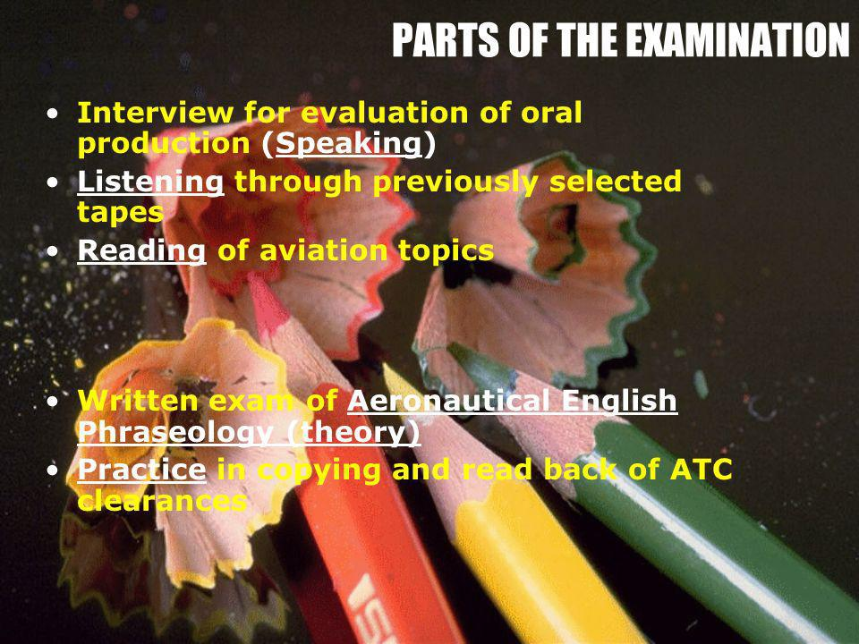 PARTS OF THE EXAMINATION