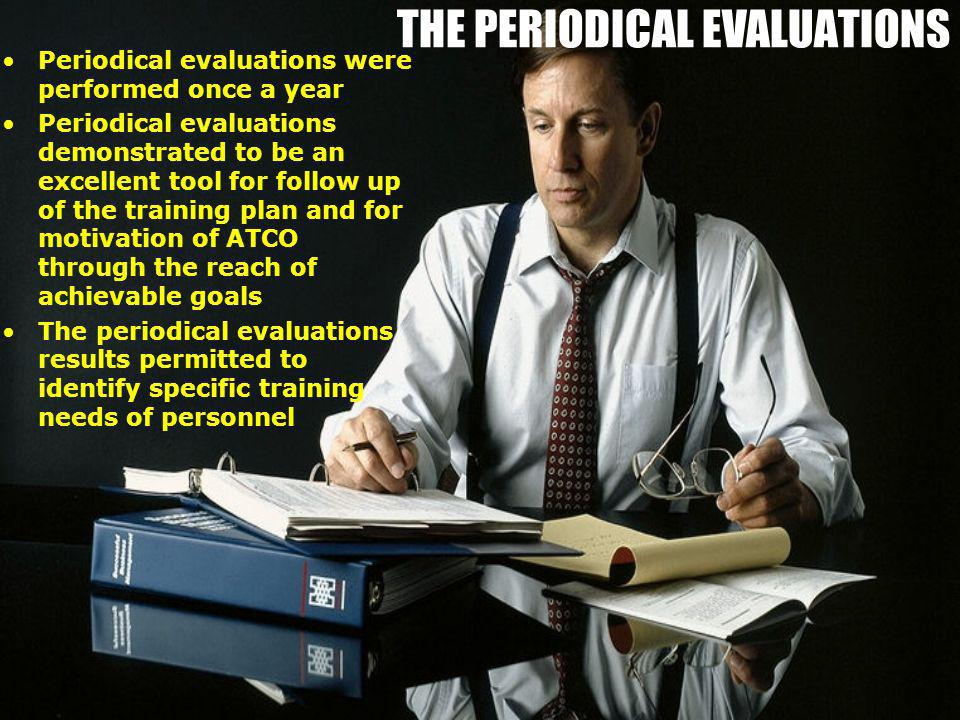 THE PERIODICAL EVALUATIONS