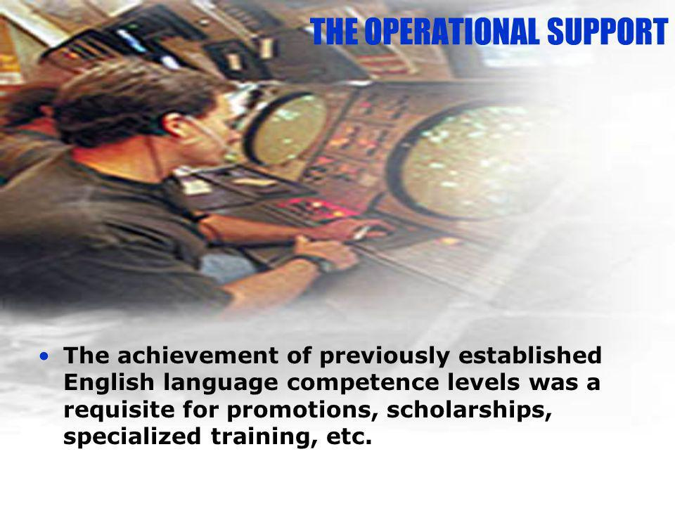 THE OPERATIONAL SUPPORT