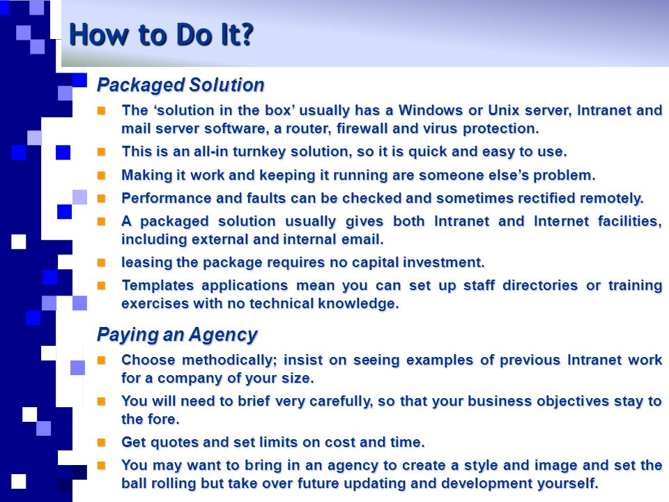 How to Do It Packaged Solution Paying an Agency