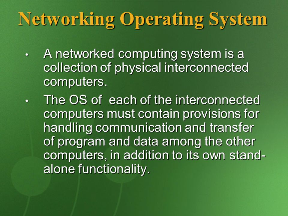 Networking Operating System