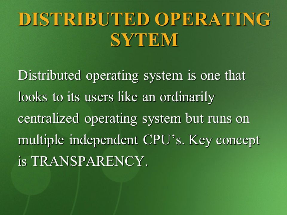 DISTRIBUTED OPERATING SYTEM