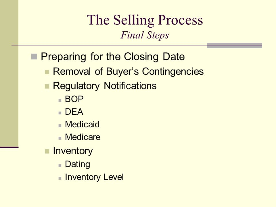 The Selling Process Final Steps