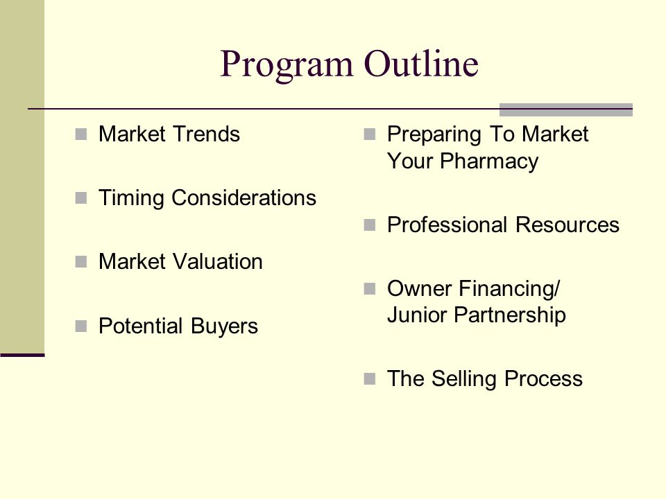 Program Outline Market Trends Timing Considerations Market Valuation