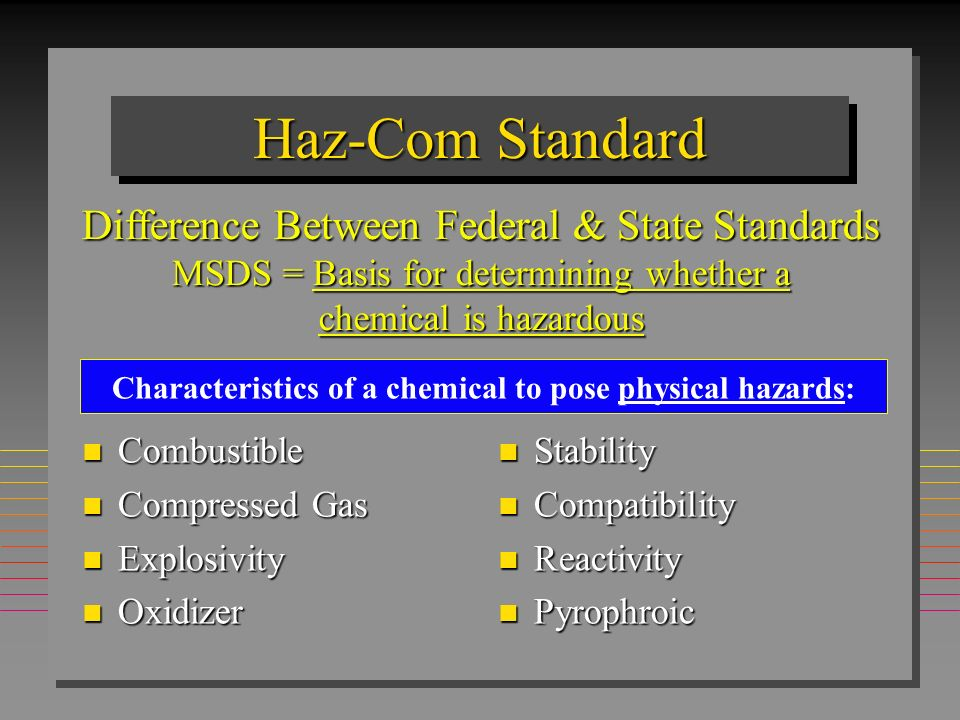 Haz-Com Standard Difference Between Federal & State Standards