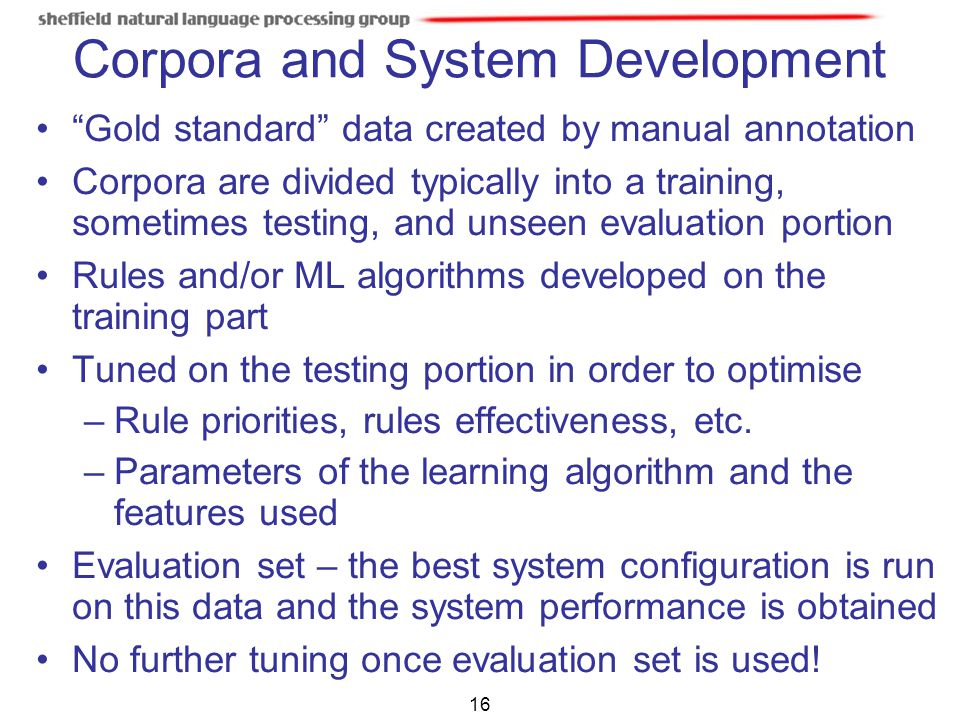 Corpora and System Development
