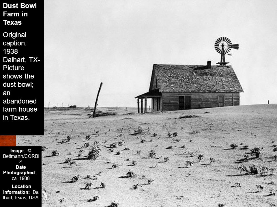 Dust Bowl Farm in Texas Original caption: 1938-Dalhart, TX- Picture shows the dust bowl; an abandoned farm house in Texas.