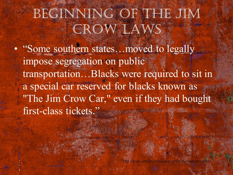 Beginning of the Jim Crow Laws