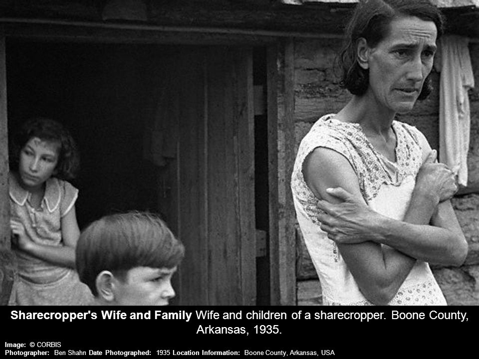 Sharecropper s Wife and Family Wife and children of a sharecropper