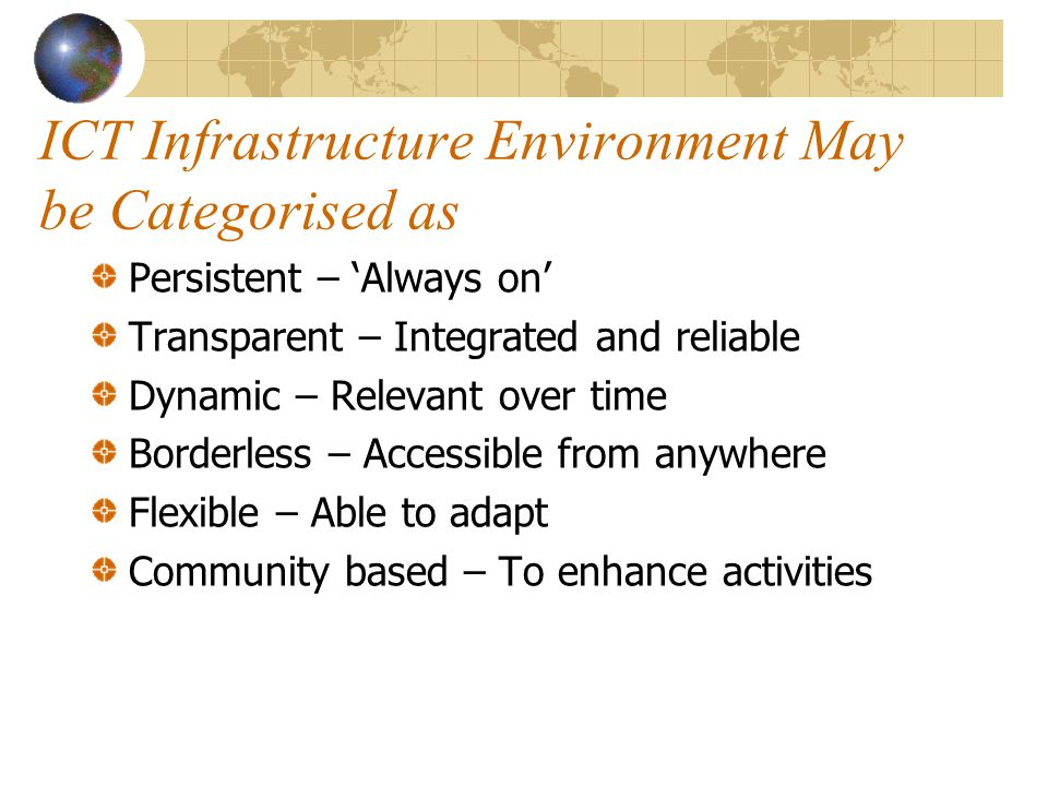ICT Infrastructure Environment May be Categorised as