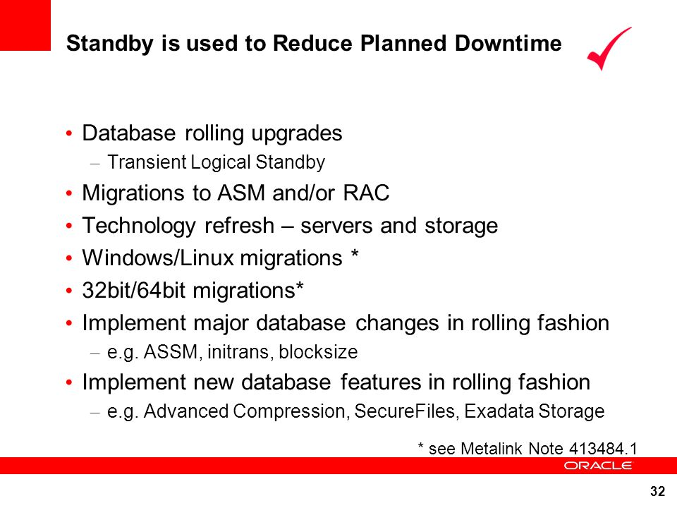 Standby is used to Reduce Planned Downtime