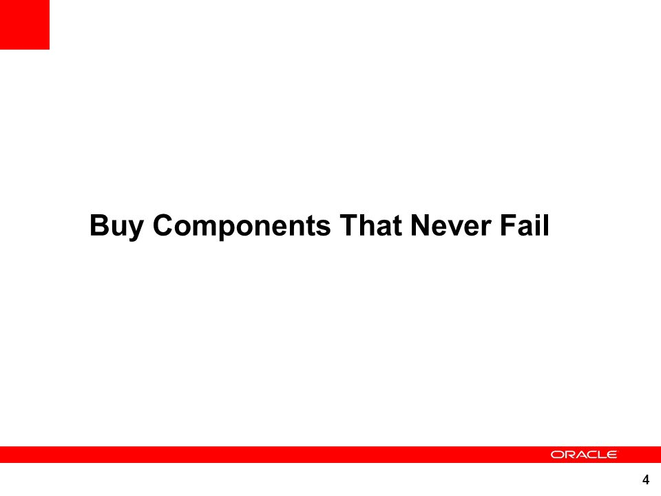 Buy Components That Never Fail