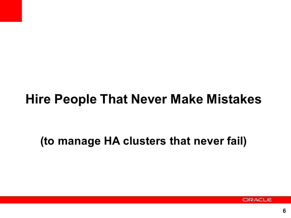 Hire People That Never Make Mistakes
