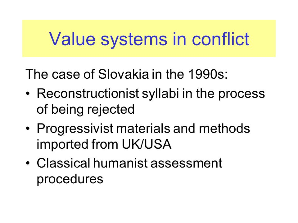 Value systems in conflict