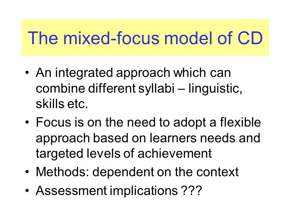 The mixed-focus model of CD
