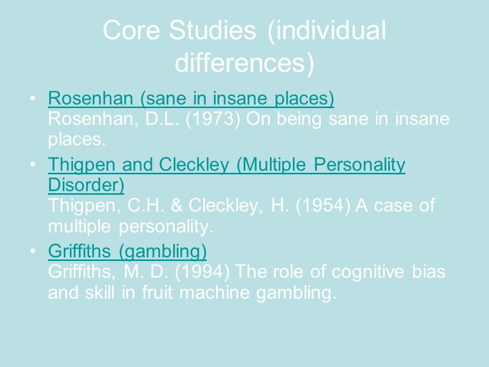 Core Studies (individual differences)