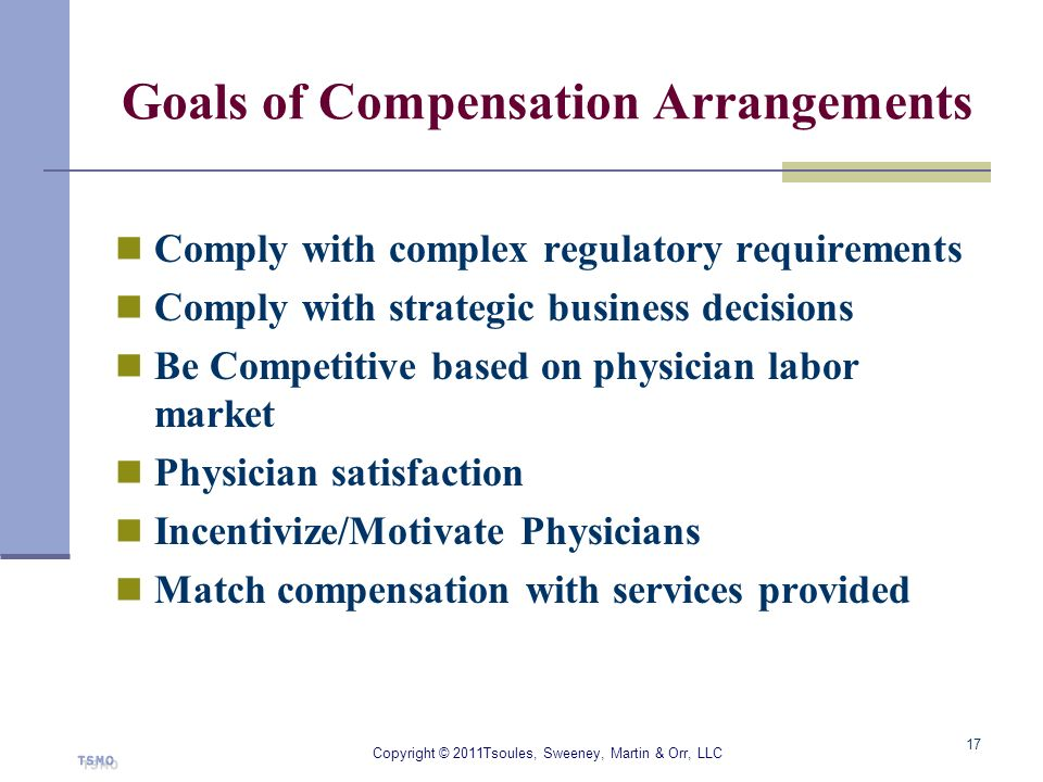 Goals of Compensation Arrangements
