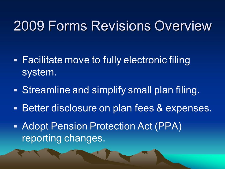 2009 Forms Revisions Overview