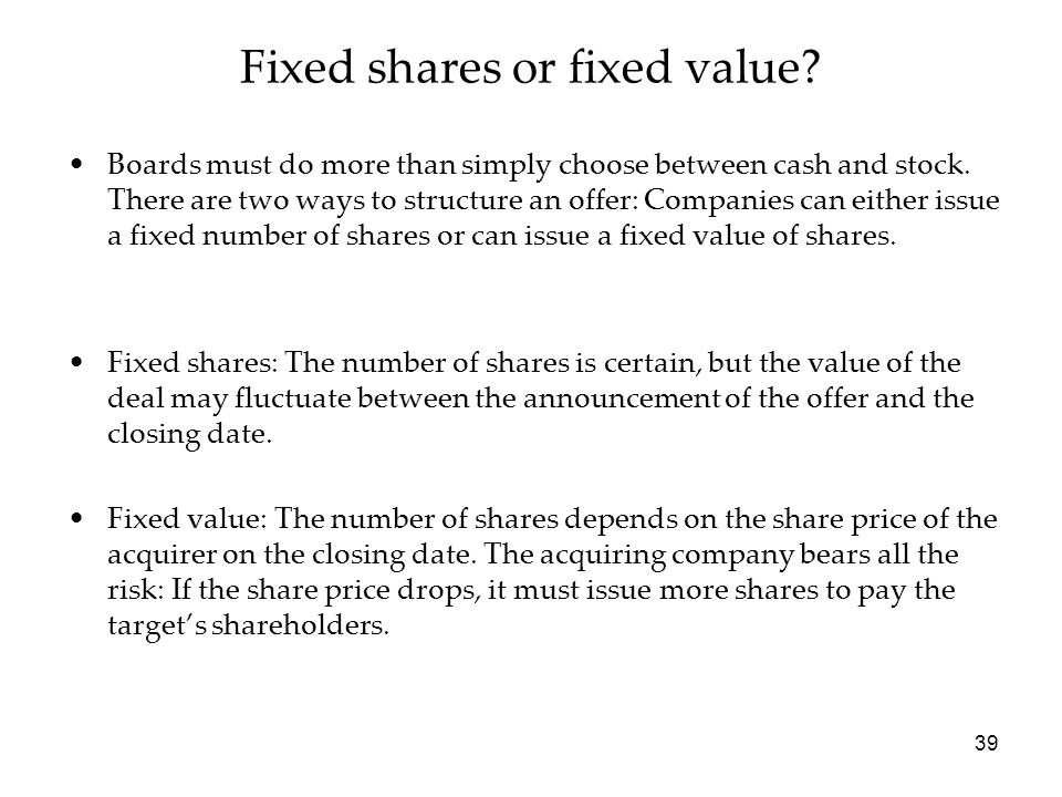 Fixed shares or fixed value