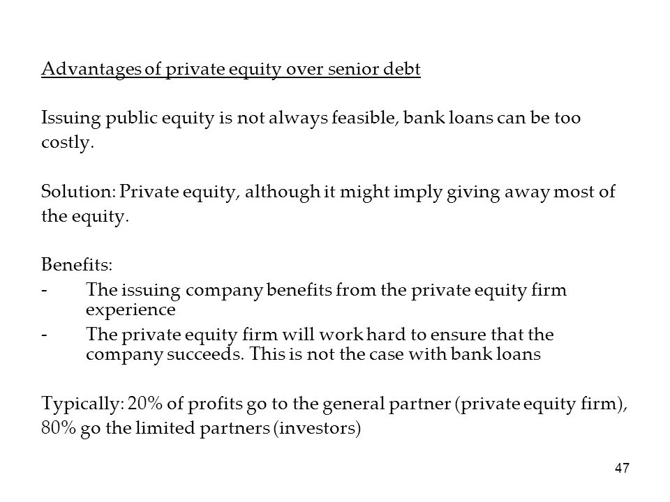 Advantages of private equity over senior debt