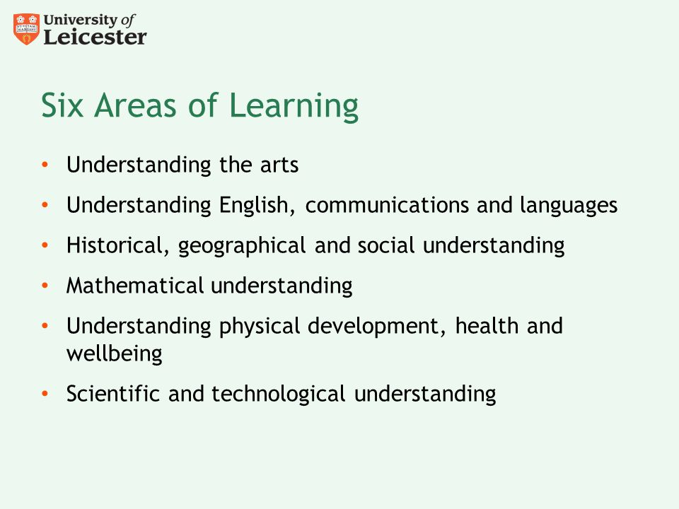 Six Areas of Learning Understanding the arts