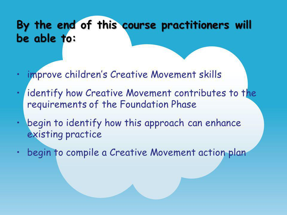 By the end of this course practitioners will be able to:
