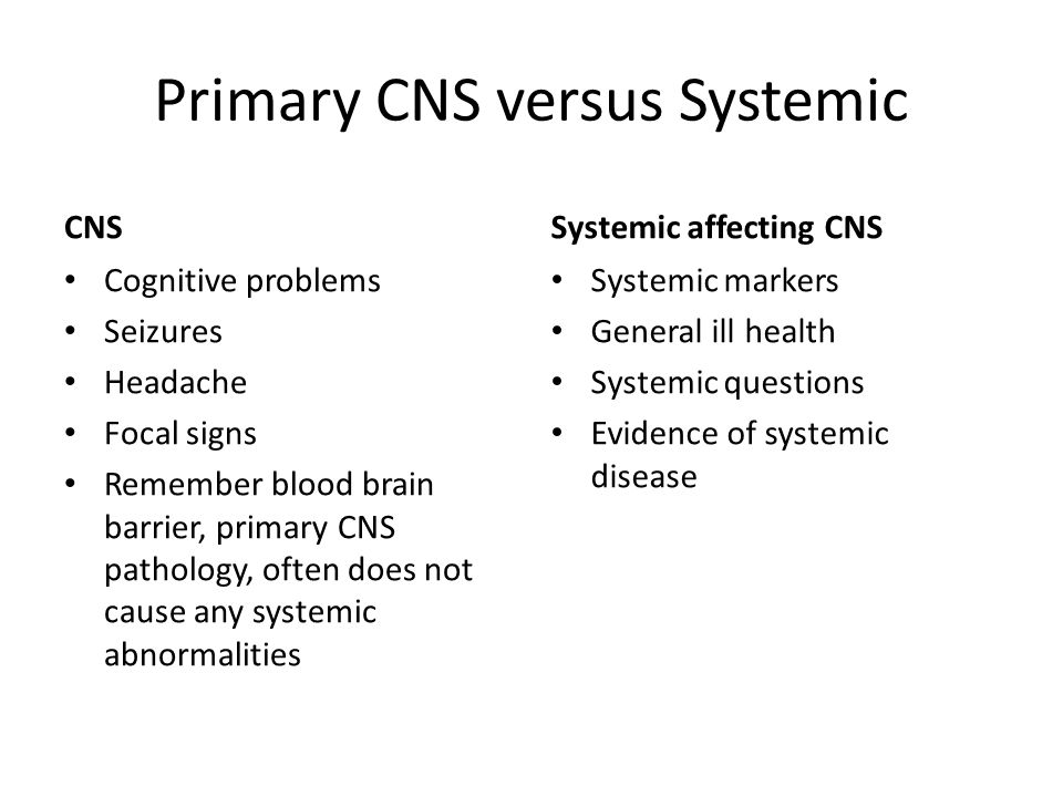 Primary CNS versus Systemic