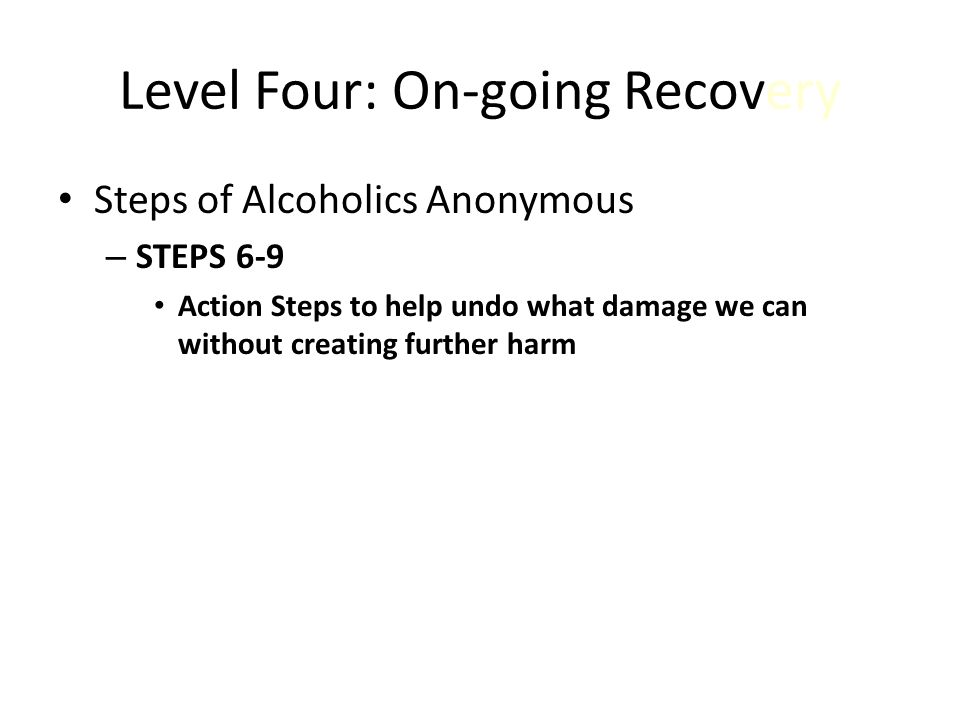 Level Four: On-going Recovery