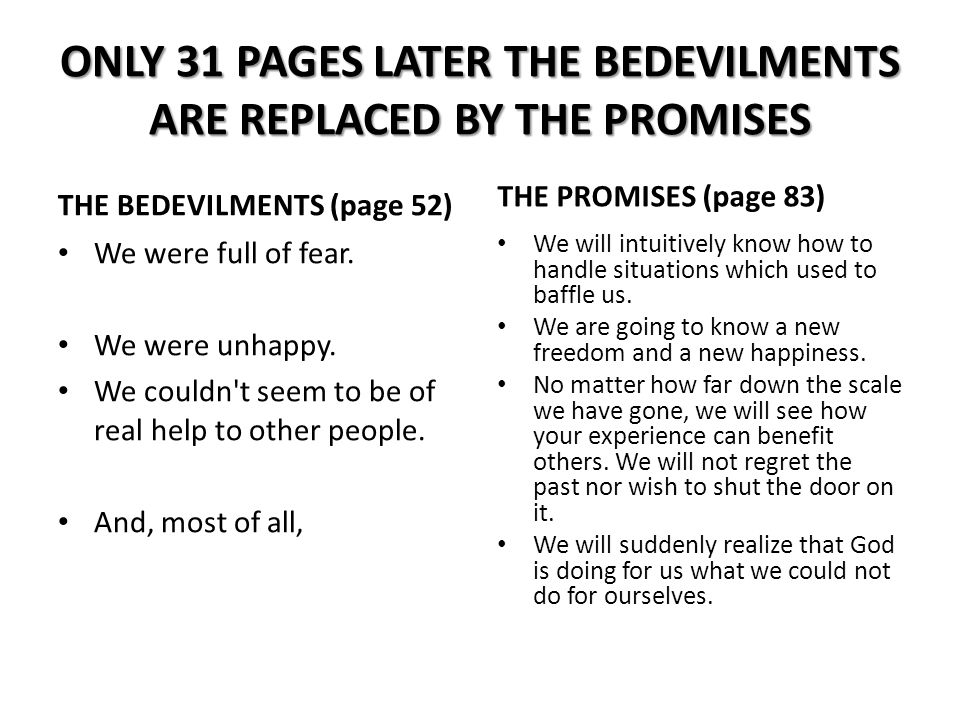 ONLY 31 PAGES LATER THE BEDEVILMENTS ARE REPLACED BY THE PROMISES