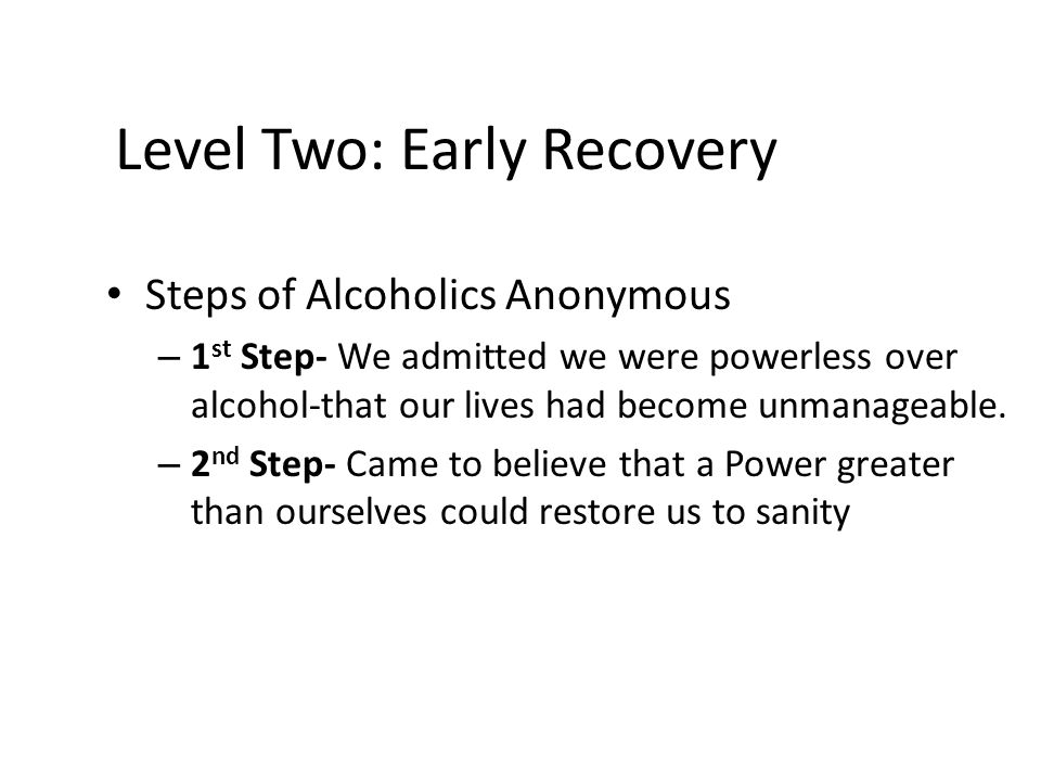 Level Two: Early Recovery