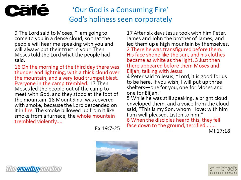 'Our God is a Consuming Fire' God's holiness seen corporately