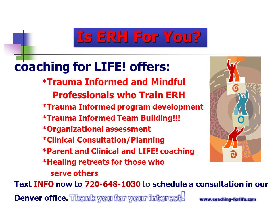 Is ERH For You coaching for LIFE! offers: Professionals who Train ERH