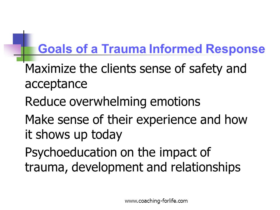 Goals of a Trauma Informed Response