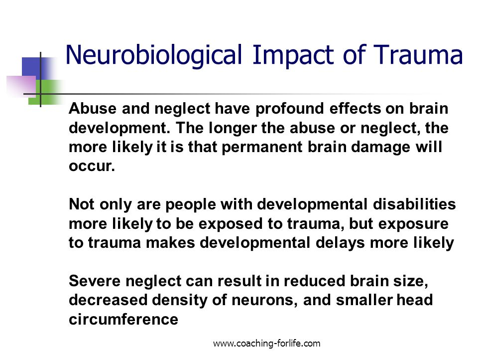 Neurobiological Impact of Trauma