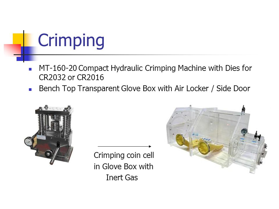 Crimping MT Compact Hydraulic Crimping Machine with Dies for CR2032 or CR2016. Bench Top Transparent Glove Box with Air Locker / Side Door.